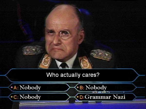 Attached picture grammar-nazi2.jpg